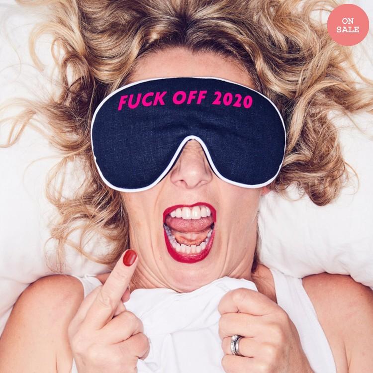 'F*** Off 2020' Eye Mask